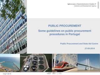 PUBLIC PROCUREMENT Some guidelines on public procurement procedures in Portugal