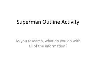 Superman Outline Activity