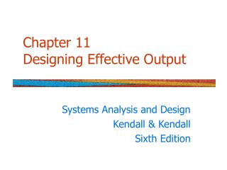 Chapter 11 Designing Effective Output