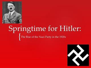 Springtime for Hitler: