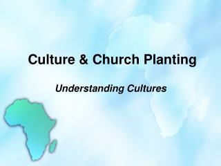 Culture &  Church Planting