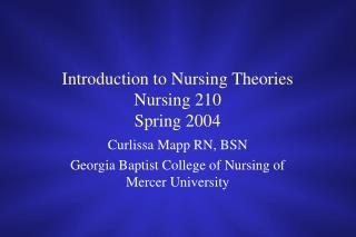 Introduction to Nursing Theories Nursing 210 Spring 2004