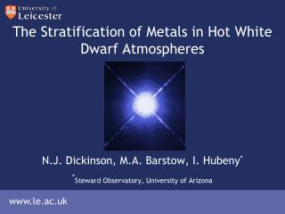 The Stratification of Metals in Hot White Dwarf Atmospheres