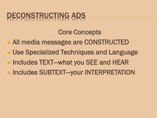 DECONSTRUCTING ADS