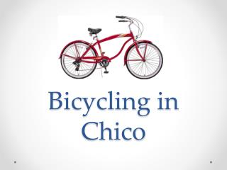 Bicycling in Chico