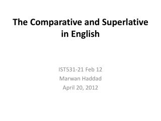 The Comparative  and  Superlative  in English