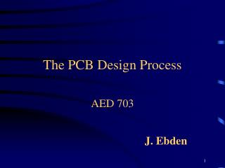 The PCB Design Process