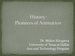 History: Pioneers of Animation