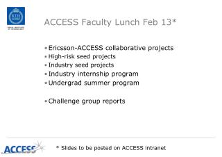 ACCESS Faculty Lunch Feb 13*