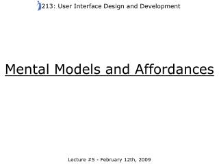Mental Models and Affordances