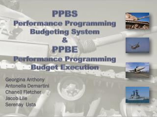 PPBS Performance Programming Budgeting System &  PPBE Performance Programming Budget Execution