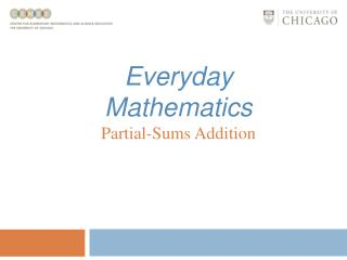 Everyday Mathematics Partial-Sums Addition