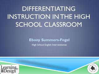 Differentiating Instruction in the High School Classroom
