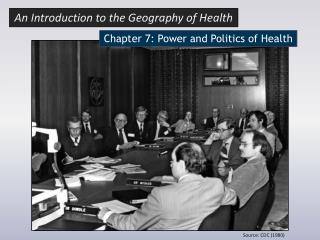Chapter  7: Power and Politics of Health