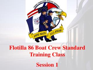 Flotilla 86 Boat Crew Standard Training Class  Session 1
