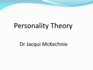 Over-view of Personality Theorists