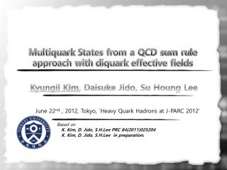 Multiquark  States from a QCD sum rule approach with  diquark  effective fields