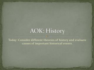 AOK: History