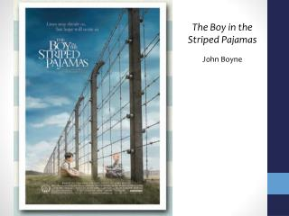 The Boy in the  Striped Pajamas John Boyne