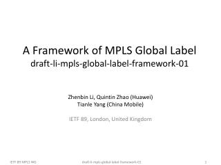 A Framework of MPLS Global Label draft-li-mpls-global-label-framework-01