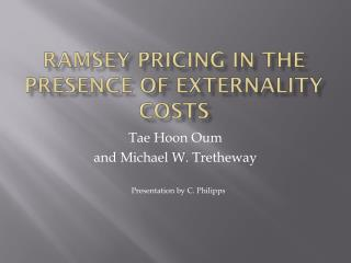 RAMSEY PRICING IN THE PRESENCE OF EXTERNALITY COSTS