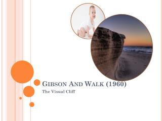 Gibson And Walk (1960)