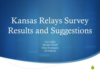 Kansas Relays Survey Results and Suggestions