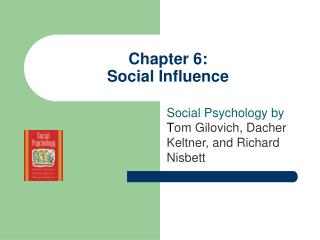 Chapter 6:  Social Influence
