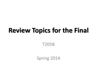 Review Topics for the Final