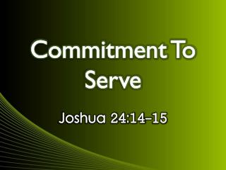 Commitment To Serve
