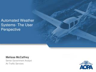 Automated Weather Systems- The User Perspective