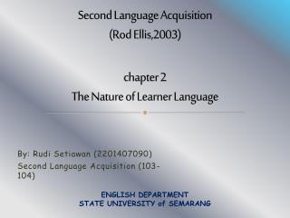 Second Language Acquisition (Rod Ellis,2003) chapter  2 The Nature of Learner Language