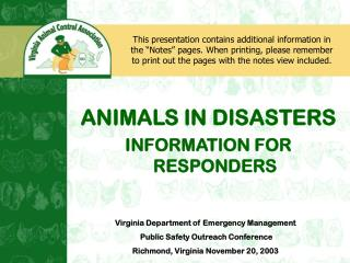 ANIMALS IN DISASTERS INFORMATION FOR RESPONDERS