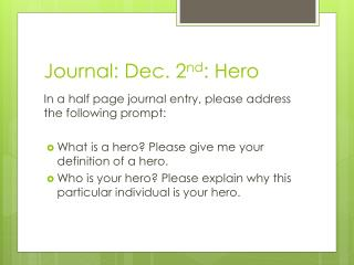 Journal: Dec. 2 nd : Hero