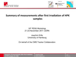 S ummary  of measurements after first irradiation of HPK  samples