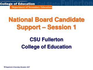 National Board Candidate Support – Session 1