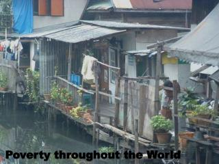 Poverty throughout the World