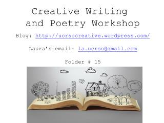 Creative Writing  and Poetry Workshop