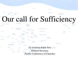 Our call for Sufficiency