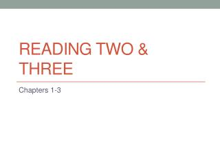 READING TWO &  THREe