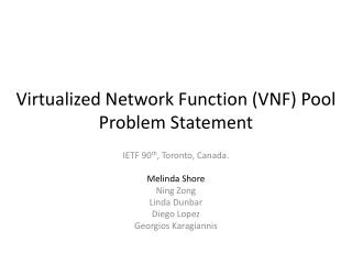 Virtualized Network Function (VNF)  Pool  Problem Statement
