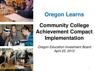 Oregon Learns Community College Achievement Compact Implementation