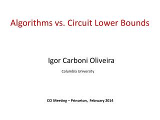 Algorithms  vs. Circuit Lower Bounds