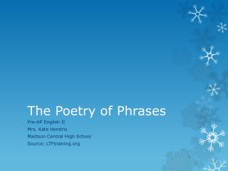 The Poetry of Phrases