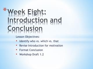 Week Eight: Introduction and Conclusion