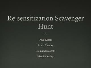 Re-sensitization Scavenger Hunt