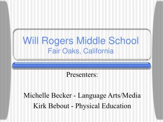 Will Rogers Middle School Fair Oaks, California