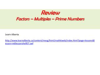 Review Factors – Multiples – Prime Numbers