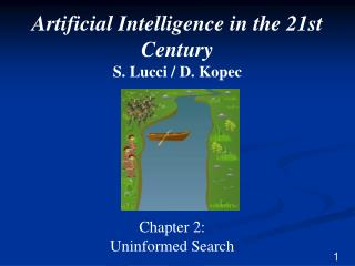 Artificial Intelligence in the 21st Century S.  Lucci  / D.  Kopec