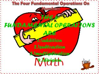The Four Fundamental Operations On Numbers